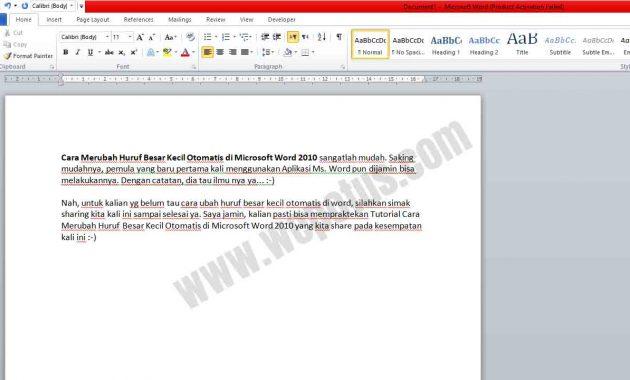 Cara Merubah Huruf Besar Kecil Otomatis di Microsoft Word
